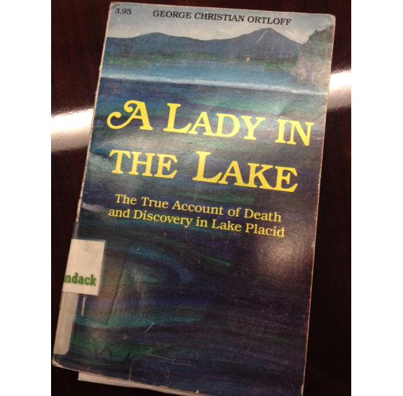 A Lady in the Lake is available at the Lake Placid Library!